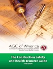 The Construction Safety and Health Resource Guide
