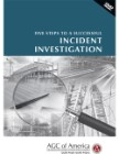 Five Steps to a Successful Incident Investigation