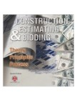 Construction Estimating & Bidding: Theory/Principles/Process